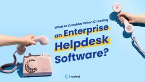 Best Enterprise Helpdesk
