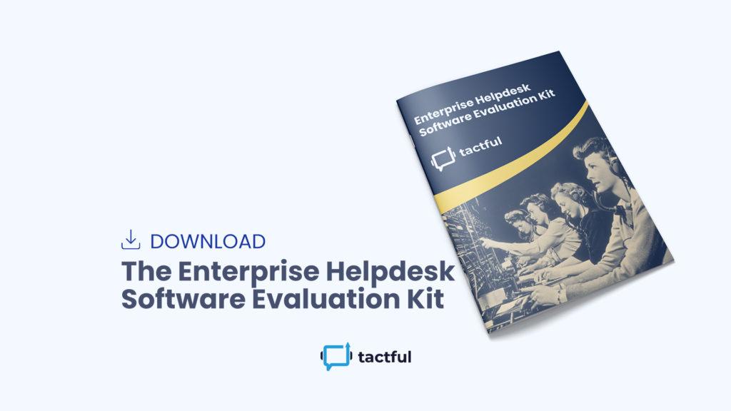 Enterprise Helpdesk Software Evaluation Kit